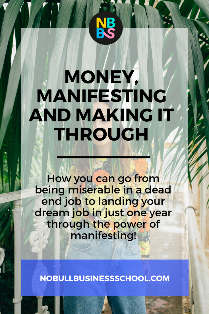 Pinterest graphic for money manifesting and making it through blog post