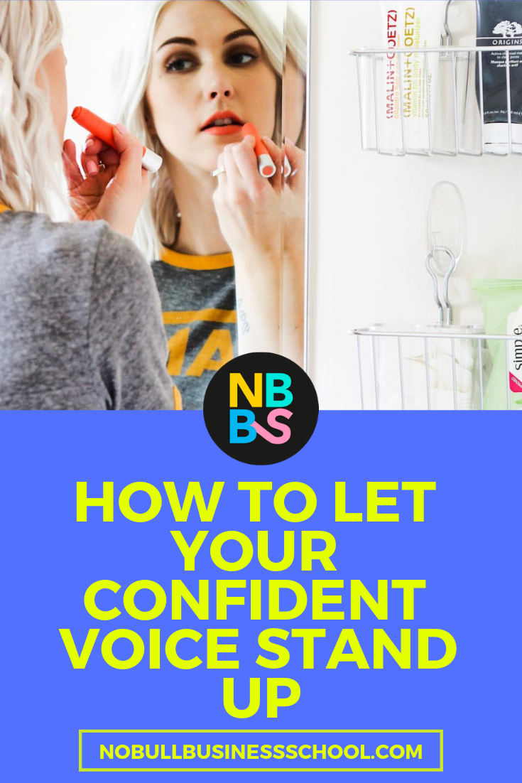 Pinterest graphic for how to let your confident voice stand up